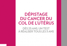 Dépistage du cancer du col de l'utérus : l'INCa publie une brochure à l'attention du grand public